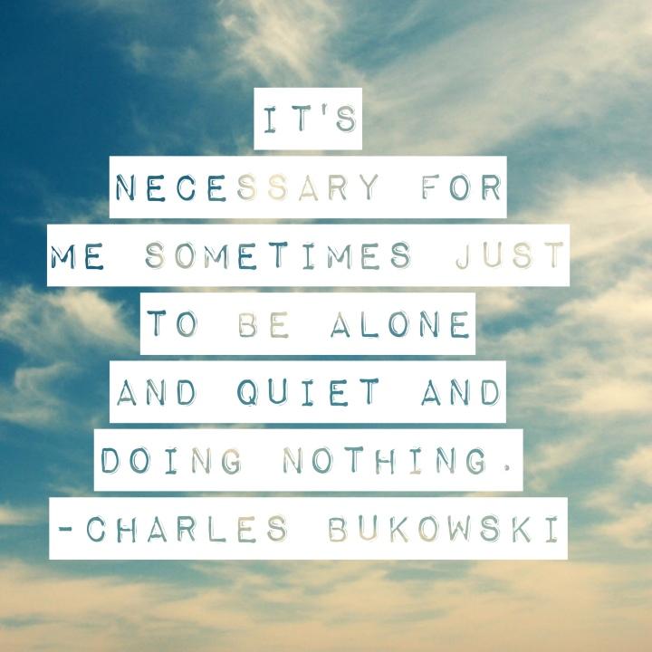 bukowski quiet